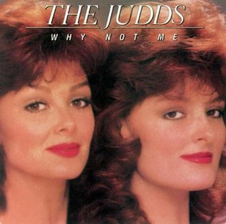 Why Not Me (album) - Image: The Judds Why Not Me
