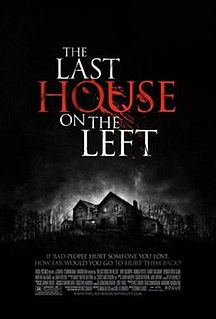 <i>The Last House on the Left</i> (2009 film) 2009 American horror film and remake of the 1972 film of the same name directed by Dennis Iliadis