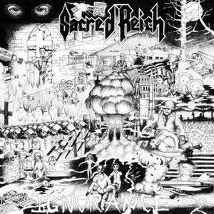 Ignorance (album) - Image: The original cover, as well as the 30th anniversary reissue cover of the Ignorance album by American thrash metal band Sacred Reich