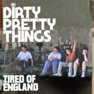 Tired of England - Image: Tired Of Englandby DPT