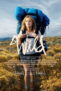 <i>Wild</i> (2014 film) 2014 film by Jean-Marc Vallée