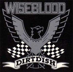 Dirtdish - Image: Wiseblood Dirtdish
