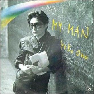 My Man (Yoko Ono song) - Image: Yoko Ono My Man