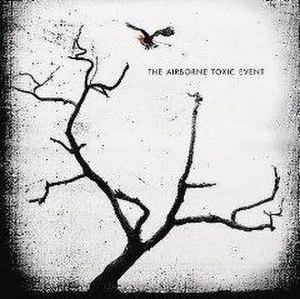 The Airborne Toxic Event (album) - Image: Airbornetoxiceventep