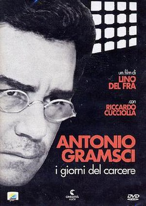 Antonio Gramsci: The Days of Prison - Image: Antonio Gramsci The Days of Prison