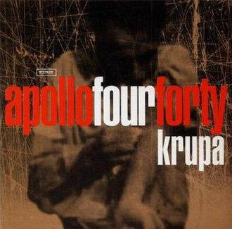 Krupa (song) - Image: Apollo 440 Krupa
