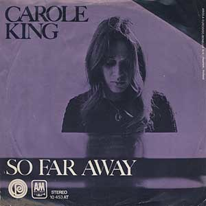 So Far Away (Carole King song) - Image: Carole King So Far Away