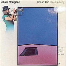 Chase the Clouds Away - Chuck Mangione album cover.jpg