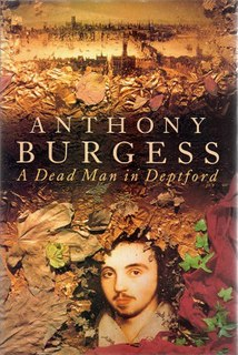<i>A Dead Man in Deptford</i> book by Anthony Burgess