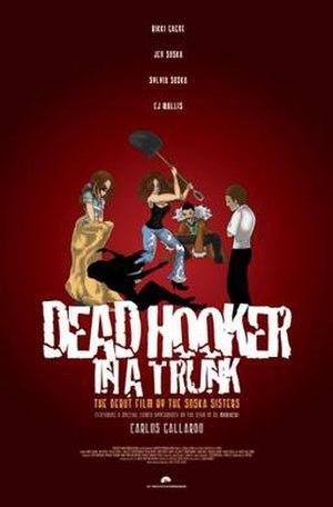 Dead Hooker in a Trunk - Image: Dead Hooker in a Trunk Film Poster