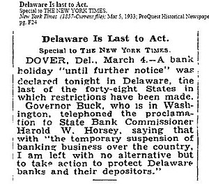 Emergency Banking Act - On March 4, 1933, Delaware became the 48th and last state to close all its banks.