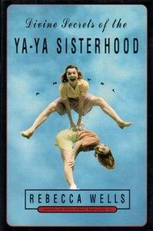 e28e95d7e Divine Secrets of the Ya-Ya Sisterhood - Wikipedia