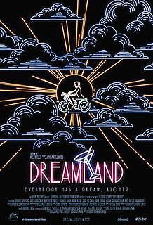 <i>Dreamland</i> (2016 film) 2016 film by Robert Coppola Schwartzman