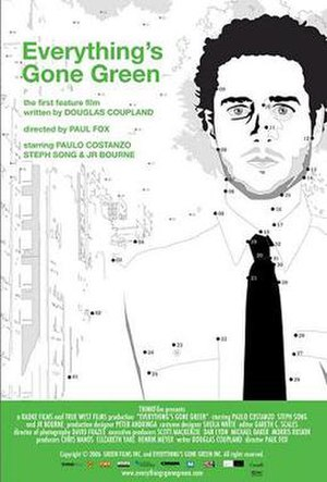 Everything's Gone Green (film) - Promotional poster for Everything's Gone Green