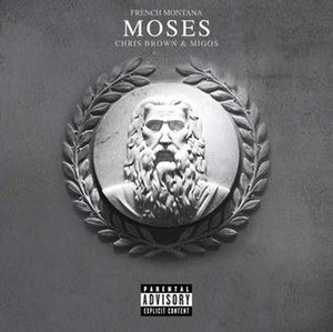 Moses (French Montana song)