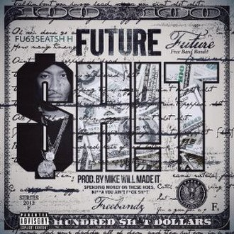 Shit (song) - Image: Future Shit