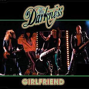 Girlfriend (The Darkness song) - Image: Girlfriend single cover