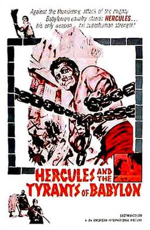 """Hercules and the Tyrants of Babylon - A promotional film poster for """"Hercules and the Tyrants of Babylon."""""""
