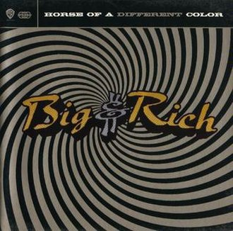 Horse of a Different Color (Big & Rich album) - Image: Horse of a Different Color GOLD