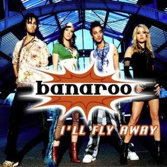 I'll Fly Away (Banaroo song) - Image: I'llflyaway