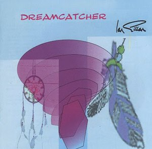 Dreamcatcher (Ian Gillan album) - Image: Ian Gillan dreamcatcher alt