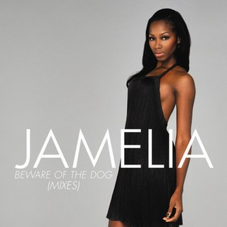 Beware of the Dog (song) Jamelia song