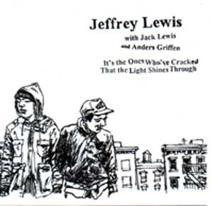 It's the Ones Who've Cracked That the Light Shines Through - Image: Jeff Lewis album cover