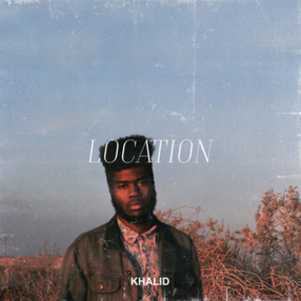 Location (song) - Image: Location Khalid