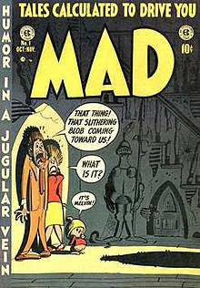 "Cover of the first issue of Mad. On the left, a family of three cringes against a wall in the dark. A humanoid shadow falls from the right; the father says, ""That thing! That slithering blob coming toward us!"" The mother says, ""What is it?"" The child, says, ""It's Melvin!"""