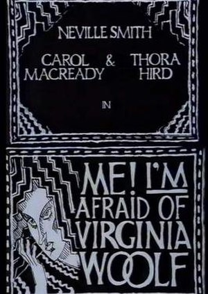 Me! I'm Afraid of Virginia Woolf - Image: Me! I'm Afraid of Virginia Woolf