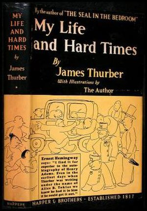 My Life and Hard Times - First edition (publ. Harper & Brothers)