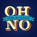 Oh No Ross and Carrie logo.jpg