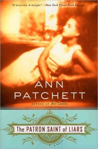 The Patron Saint of Liars (novel) - Image: Patron Saint of Liars Novel Cover, Ann Patchett