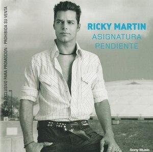 Asignatura Pendiente - Image: Ricky Martin Asignatura Pendiente