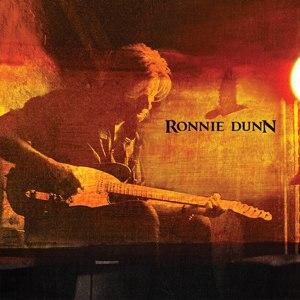Ronnie Dunn (album) - Image: Ronnie Dunn album