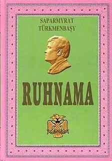 <i>Ruhnama</i> Book written by Saparmurat Niyazov
