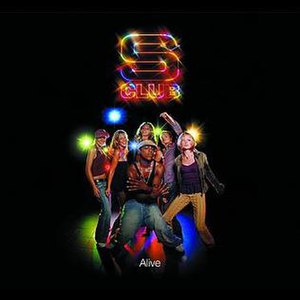 Alive (S Club song) - Image: S Club Alive