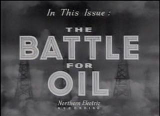 <i>The Battle for Oil</i> 1942 film by Stuart Legg