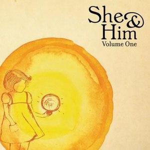 Volume One (She & Him album) - Image: She & Him Volume One