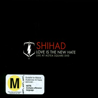 Love Is the New Hate - Image: Shihad loveisthenewhate DVD