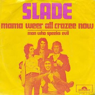 Mama Weer All Crazee Now - Image: Slade Dutch Mama Weer All Crazee Now