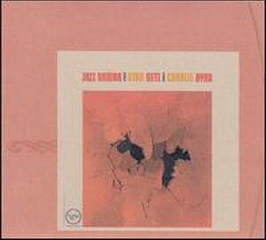 Jazz Samba - Image: Stan Getz Charlie Byrd Jazz Samba (album cover)