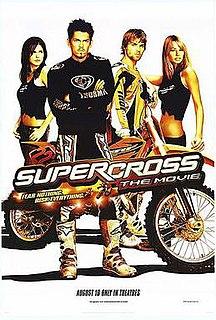 <i>Supercross</i> (film) 2005 film by Steve Boyum