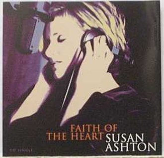 Faith of the Heart - Image: Susan Ashton Faith of the Heart