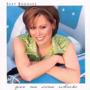 Give Me Some Wheels - Image: Suzy Bogguss Give Me Some Wheels