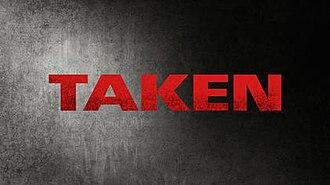 Taken (TV series) - Image: Taken TV Title