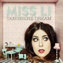 Tangerine Dream (Miss Li album) - Wikipedia