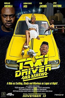 <i>Taxi Driver: Oko Ashewo</i> 2015 film