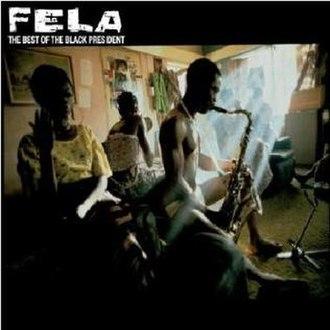 The Best Best of Fela Kuti - Image: The Best of the Black President 2009