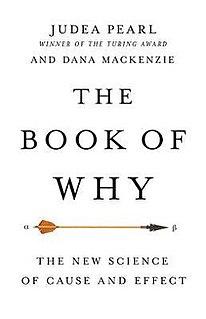 <i>The Book of Why</i> 2018 book by Judea Pearl and Dana Mackenzie